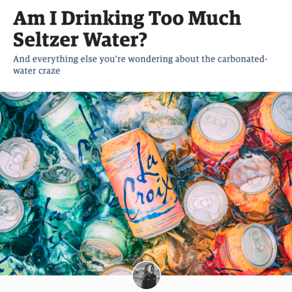 Am I Drinking Too Much Seltzer Water?